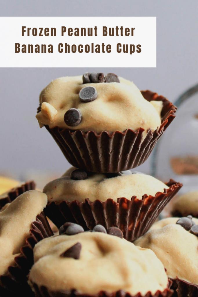 Frozen Peanut Butter Banana Chocolate Cups