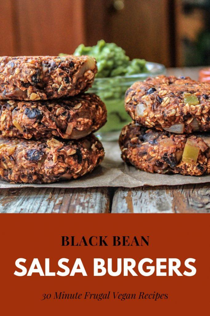 Black Bean Salsa Burgers | 30 Minute Frugal Vegan Meals