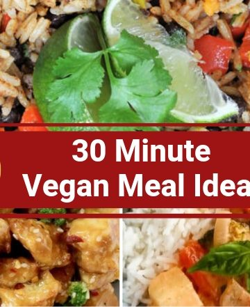 30 minute vegan meal ideas